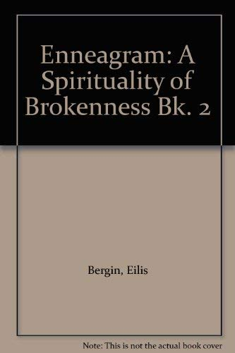 9780948320088: Enneagram: A Spirituality of Brokenness Bk. 2