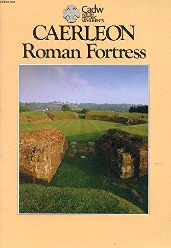 Caerleon Roman Fortress: Knight, Jeremy K.
