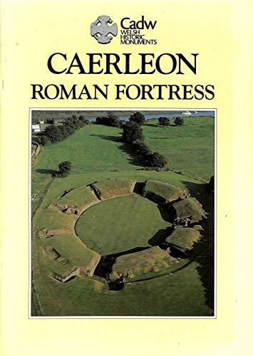 Caerleon Roman Fortress (CADW Guidebooks): Knight, Jeremy K.