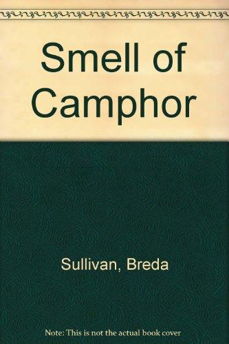 A Smell of Camphor: Sullivan, Breda