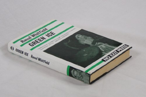 Green Ice: Whitfield, Raoul