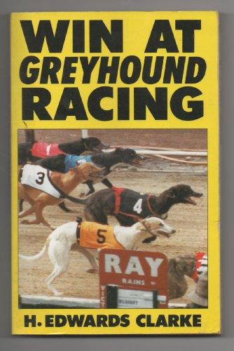 9780948353277: Win at Greyhound Racing