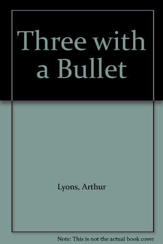 9780948353451: Three with a Bullet
