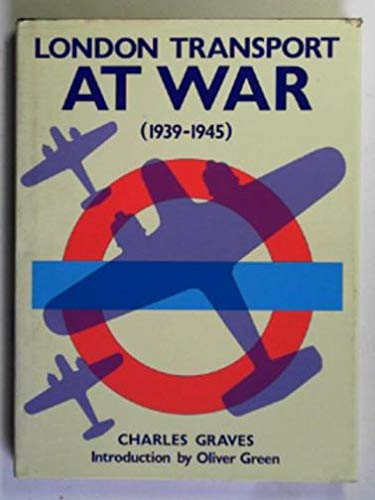 9780948353567: London Transport at War