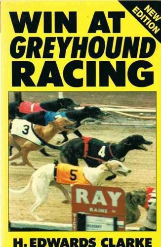 9780948353642: Win at Greyhound Racing
