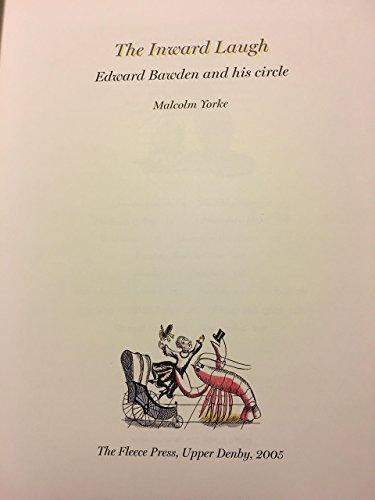 9780948375774: the inward laugh: Edward Bawden and his circle