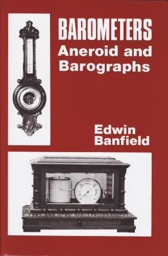 Barometers, Aneroid and Barographs.