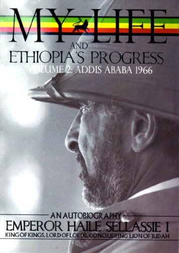 9780948390326: The Autobiography of Emperor Haile Sellassie I: King of All Kings and Lord of All Lords; My Life and Ethiopia's Progress 1892-1937 (My Life and Ethiopia's Progress (Paperback))