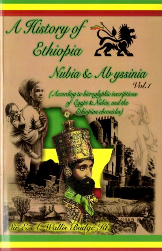 A History of Ethiopia Nubia & Abyssinia: Sir E.A. Wallis