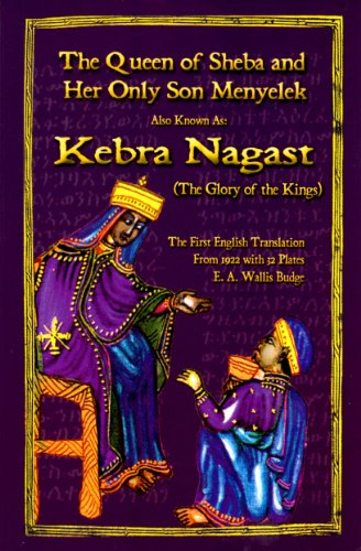 The Kebra Nagast-The Queen of Sheba &: E. A. Wallis