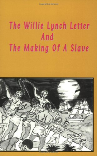 9780948390531: The Willie Lynch Letter and the Making of a Slave