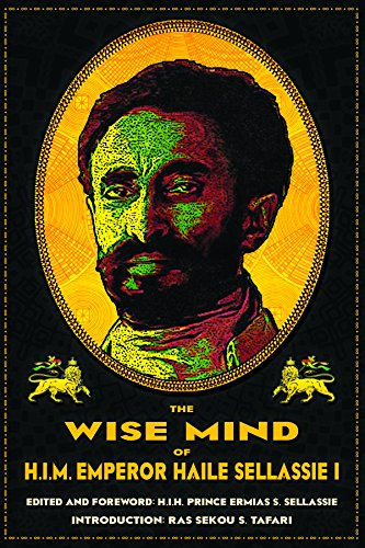 9780948390869: The Wise Mind of Emperor Haile Sellassie I