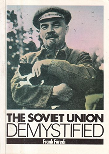 9780948392054: The Soviet Union Demystified: A Materialist Analysis