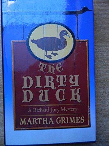 Dirty Duck,The: Grimes, Martha