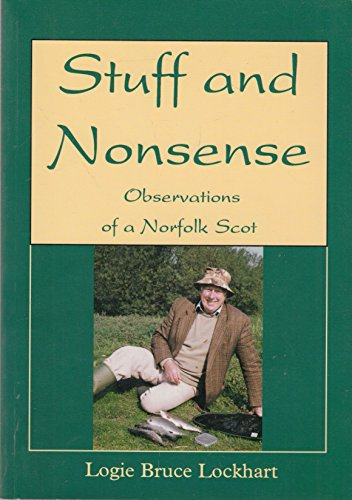 9780948400407: Stuff and Nonsense: Observations of a Norfolk Scot