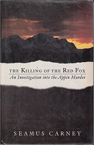 9780948403156: The Killing of Red Fox: An Investigation into the Appin Murder