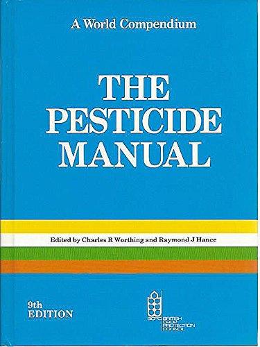 9780948404429: The Pesticide Manual: A World Compendium
