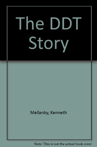 The DDT Story.: Kenneth Mellanby.