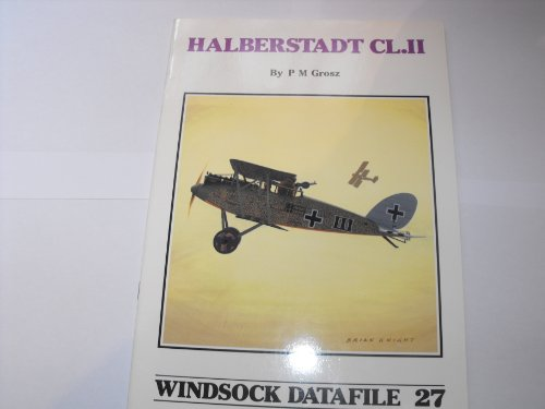 9780948414312: Windsock Datafile No. 027 - Halberstadt CL.II