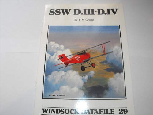 9780948414336: SSW D.III - D.IV. Windsock Datafile 29