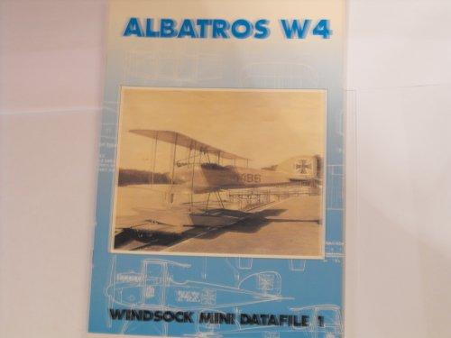 Windsock Mini Datafile 1 - Albatros W4: Grosz, Peter M.