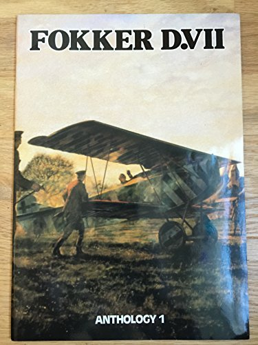 9780948414992: Fokker D.VII Anthology 1