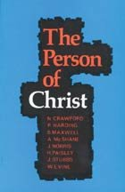 9780948417122: The Person of Christ