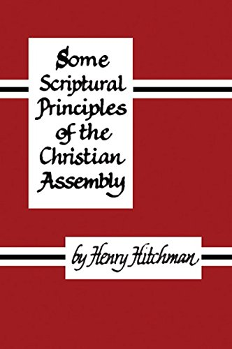 9780948417252: Some Scriptural Principles of the Christian Assembly