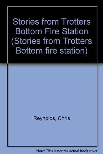 9780948418006: Stories from Trotters Bottom Fire Station: Horace with the Hose Bk. 1