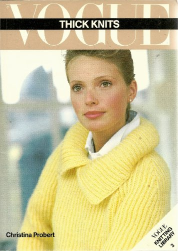 "9780948432255: ""Vogue"" Thick Knits (Vogue knitting library)"