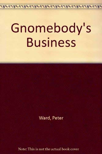 9780948453052: Gnomebody's Business