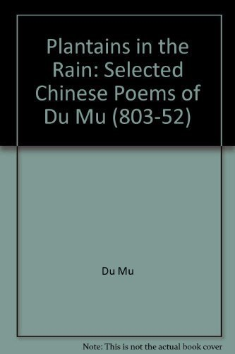 9780948454080: Plantains in the Rain: Selected Chinese Poems of Du Mu (803-52)