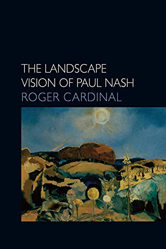 9780948462023: The Landscape Vision of Paul Nash (Essays in Art & Culture)