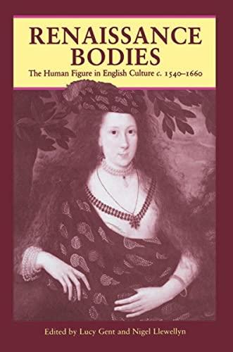 9780948462092: Renaissance Bodies: the Human Figure in English Culture C.1540-1660 (Critical views)