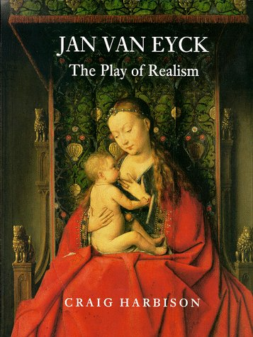 9780948462184: Jan Van Eyck: The Play of Realism