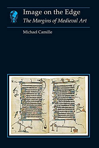 9780948462283: Image on the Edge: The Margins of Medieval Art (Essays in Art & Culture)