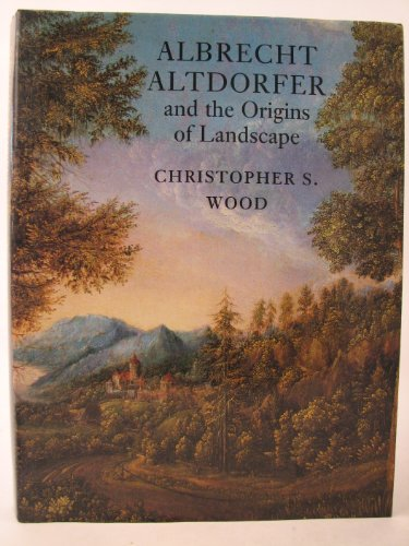 9780948462467: Albrecht Altdorfer and the Origins Of Landscape