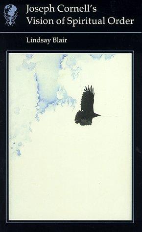 9780948462481: Joseph Cornell's Vision of Spiritual Order (Essays in Art & Culture)