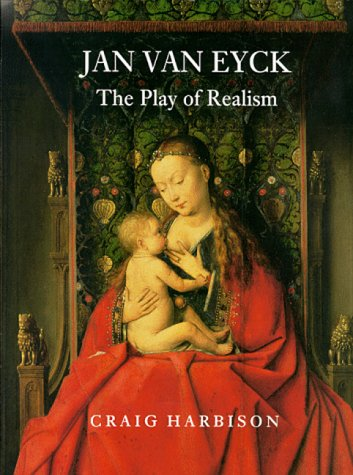 9780948462795: Jan van Eyck: The Play of Realism