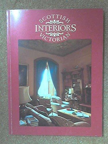9780948473043: Scottish Victorian Interiors