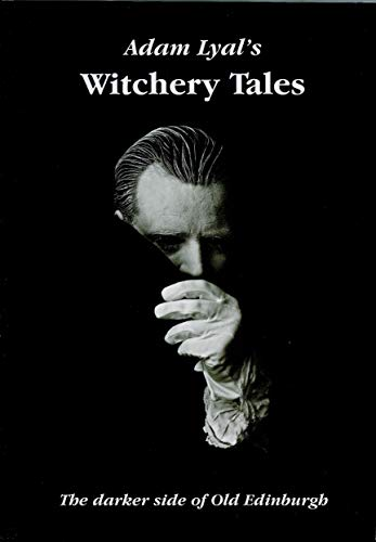 9780948473081: Witchery Tales: Darker Side of Old Edinburgh