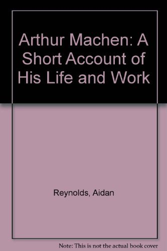 9780948482069: Arthur Machen: A Short Account of His Life and Work