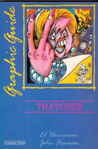 9780948491023: Thatcher: A Graphic Guide