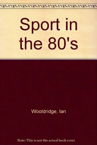 9780948500046: Sport in the 80's