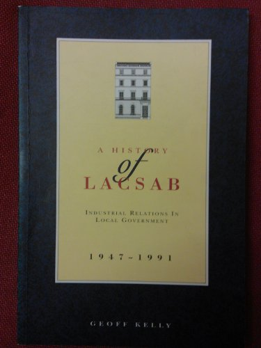 9780948500053: History of the Local Authorities' Conditions of Service Advisory Board, 1947-91: Industrial Relations in Local Government