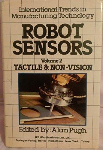 9780948507021: Robot Sensors: Tactile and Non-vision v. 2