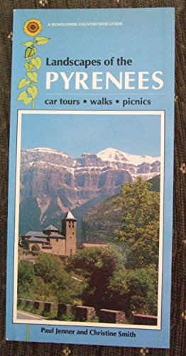 9780948513633: Landscapes of the Pyrenees (Sunflower Countryside Guides)