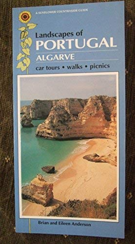 9780948513800: Landscapes of Portugal: Algarve (Sunflower Countryside Guides)