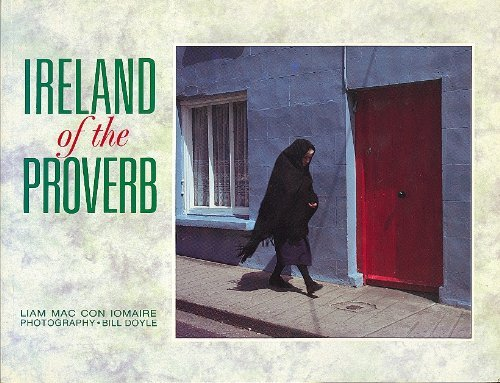 Ireland of the Proverb: Mac Con Iomaire,