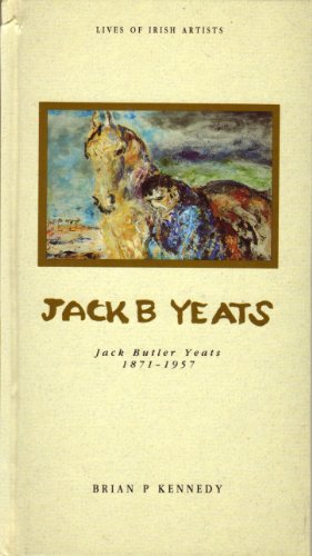 Jack Butler Yeats (Lives of Irish Painters)